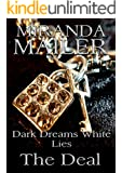 Dark Dreams White Lies #3: The Deal (Stafford Erotic Romance Trilogy)