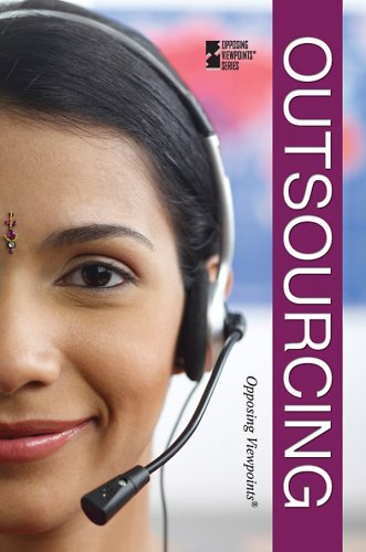 Download Outsourcing (Opposing Viewpoints) pdf epub