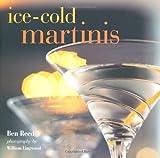 """Ice-Cold Martinis"" av Ben Reed"