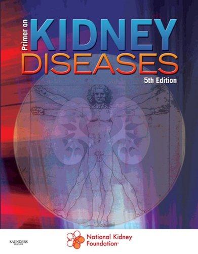 - Primer on Kidney Diseases (Greenberg, Primer on Kidney)