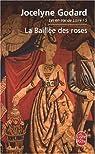 Lys en Val de Loire, Tome 5 : La Baillée des roses par Godard