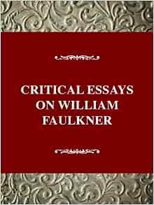Amazon.com: Critical Essays on William Faulkner: The Sutpen Family ...