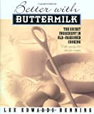 Better With Buttermilk: The Secret Ingredient in Old-Fashioned Cooking