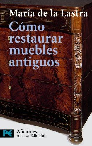 Como Restaurar Muebles Antiguos
