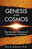 Genesis of the Cosmos, Paul A. LaViolette, 1591430348