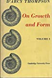 On Growth and Form, D'Arcy Wentworth Thompson, 0521066220