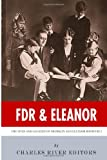 Fdr and Eleanor, Charles River Editors, 1494245175
