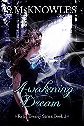 Awakening Dream (Rylee Everley Series Book 2)