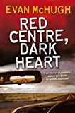 img - for Red Centre, Dark Heart book / textbook / text book