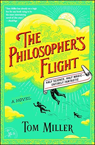 The Philosopher's Flight: A Novel (1) (The Philosophers Series)