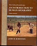 The Cultural Landscape : An Introduction to Human Geography, Rubenstein, James M., 0024045357