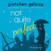 Not Quite Perfect: Oakland Hills Volume 3 | Gretchen Galway
