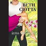 Into the Wild | Beth Ciotta