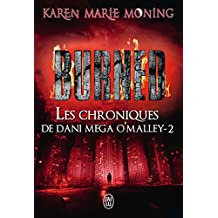 Les chroniques de Dani Mega O'Malley (Tome 2) - Burned