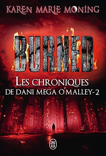 Amazon les chroniques de dani mega omalley tome 2 burned les chroniques de dani mega omalley tome 2 burned french fandeluxe Images