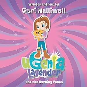 Ugenia Lavender and the Burning Pants Audiobook