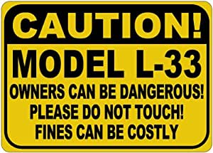 OLDSMOBILE MODEL L-33 Owners Dangerous Sign - 10 x 14 Inches