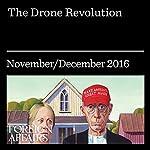 The Drone Revolution | Lawrence D. Freedman