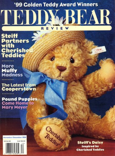 Teddy Bear Review (November/December 1999, Volume 14, Number 6) (Cherished Collectors Teddies)