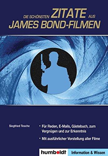 Die Schönsten Zitate Aus James Bond Filmen Siegfried Tesche