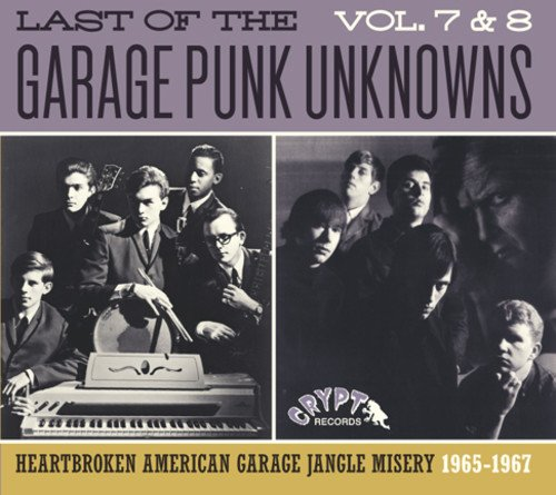Last Of The Garage Punk Unknowns 7 & 8 / Various