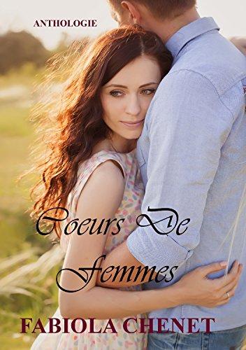 Cœurs de femmes: Anthologie (French Edition) Coeur De Femmes