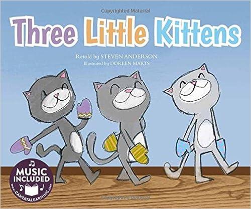 Three Little Kittens (Sing-along Animal Songs)
