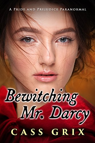 Bewitching mr darcy a pride and prejudice paranormal kindle bewitching mr darcy a pride and prejudice paranormal by grix cass fandeluxe Image collections