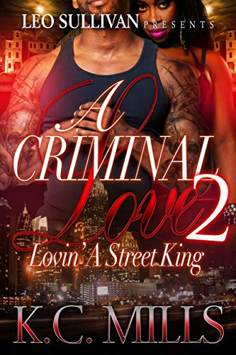 A Criminal Love 2: Lovin' a Street King