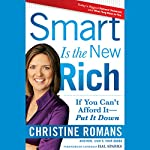 Smart Is the New Rich: If You Cant Afford It, Put It Down | Christine Romans
