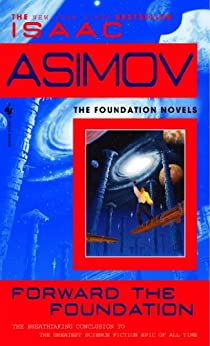 Forward the Foundation by [Asimov, Isaac]
