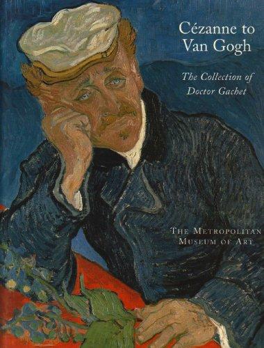 Descargar Libro Cezanne To Van Gogh: The Collection Of Doctor Gachet Anne Distel