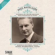 Paul Bazelaire: Complete Works for Cello & Piano