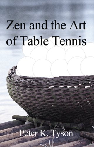 Review Of Zen and the Art of Table Tennis: a meditation on philosophy and sport