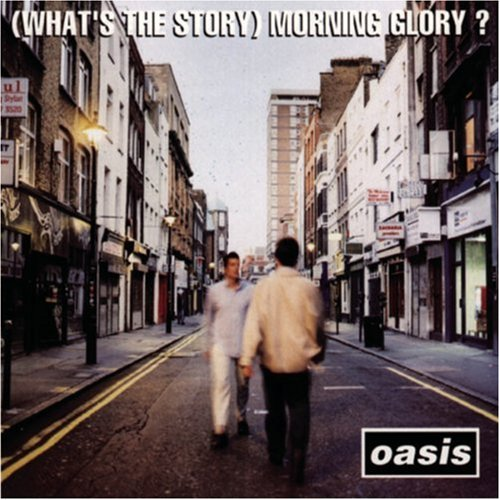 Oasis - (What's The Story) Morning Glory? - Amazon.com Music