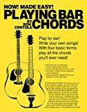 Playing Bar Chords, Ronald Centola, 0615499481