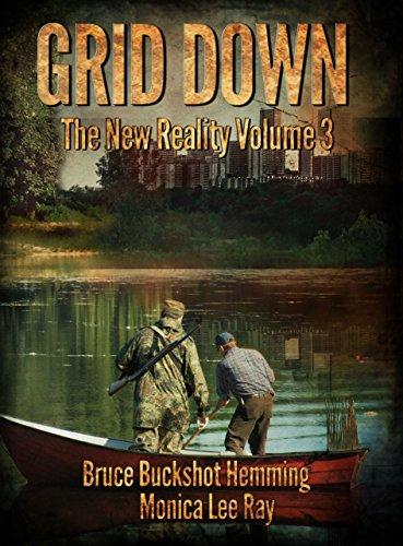 Grid Down: The New Reality by [Hemming, Bruce Buckshot, Ray, Monica Lee]