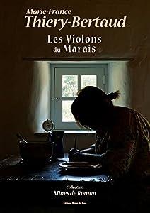 """Afficher """"violons du marais (Les)"""""""
