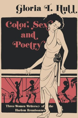 Color, Sex, and Poetry: Three Women Writers of the Harlem Renaissance (Blacks in the Diaspora)