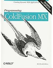 Programming ColdFusion MX: Creating Dynamic Web Applications