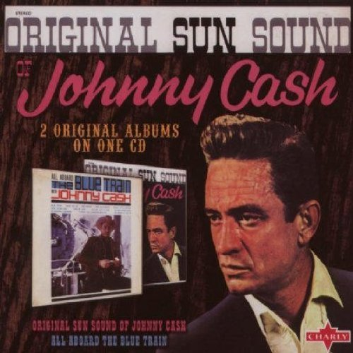 All Aboard the Blue Train/Original Sun Sound of Johnny Cash/Sings Hank Williams by Johnny Cash (2007-07-30) (The Original Sun Sound Of Johnny Cash)