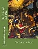 The Life of St. Paul, James Stalker, 1478289171