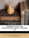 Årsberättelse Om Framstegen I Kemi, Volume 14, , 1246801477