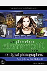 The Photoshop Elements 10 Book for Digital Photographers (Voices That Matter) Paperback