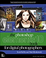 The Photoshop Elements 10 Book for Digital Photographers Front Cover