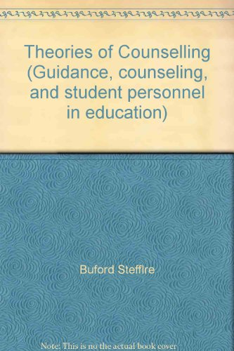 Theories of Counselling (Guidance, counseling, and student personnel in education)