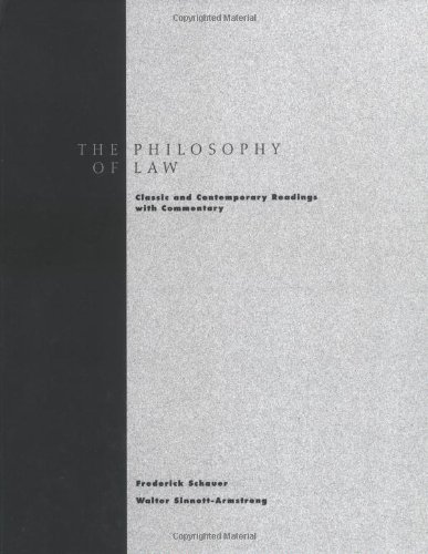 Philosophy of Law: Classic and Contemporary Readings with Commentary by Oxford University Press