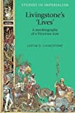 Livingstone's 'lives': A metabiography of a Victorian icon (Paperback) (Pre-order)
