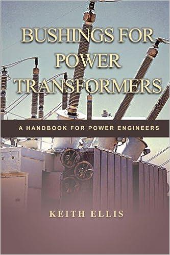 Bushings for power transformers a handbook for power engineers bushings for power transformers a handbook for power engineers fandeluxe Gallery
