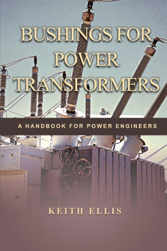 (Bushings For Power Transformers: A Handbook For Power Engineers)